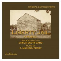 Liberty Jail Original Cast Album CD