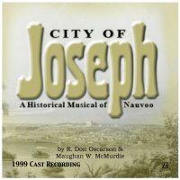 City Of Joseph — 1999 Cast CD