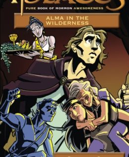 iPlates Volume 2 Part I: Alma In The Wilderness — Book of Mormon Comics