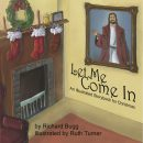 Let Me Come In — An Illustrated Storybook for Christmas