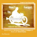 Don't Forget To Remember — Original Cast CD