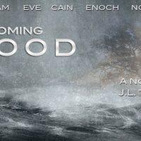 A COMING FLOOD Novel Series