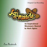 A.J.'s Miracle — Original Cast Recording CD