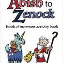 Abish To Zenock — Book of Mormon Activity Book